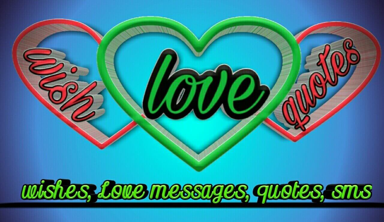 wishes  love and quotes