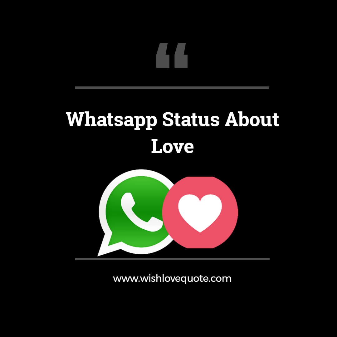 Whatsapp Status About Love Made with DesignCap
